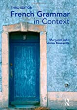 French Grammar in Context by Jubb