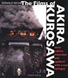 The Films of Akira Kurosawa, Third Edition, Expanded and Updated: With a New Epilogue (0520220374) by Donald Richie