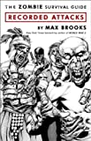 img - for The Zombie Survival Guide: Recorded Attacks book / textbook / text book