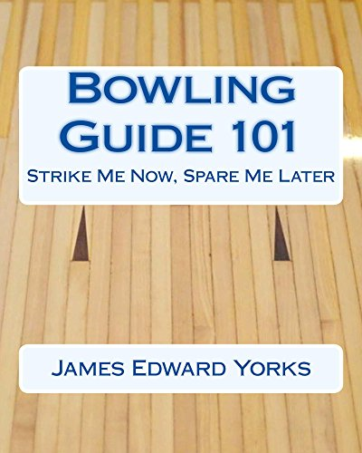bowling-guide-101-strike-me-now-spare-me-later