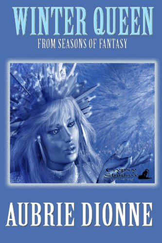 Winter Queen (The Seasons of Fantasy)