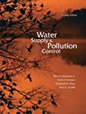 img - for Water Supply and Pollution Control (8th Edition) book / textbook / text book