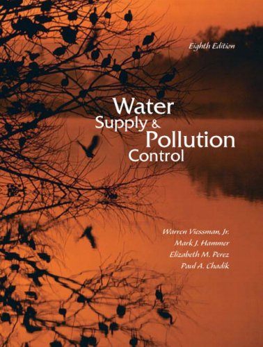 Water Supply and Pollution Control (8th Edition)