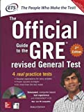 GRE The Official Guide to the Revised General Test (With CD ROM)