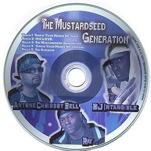 DJ Intangibles & the Mustardseed Generation