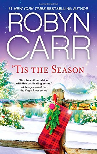 By Robyn Carr 'Tis The Season: Under the Christmas Tree\Midnight Confessions\Backward Glance [Mass Market Paperback] (Robyn Carr Tis The Season compare prices)