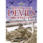 DAY THE DEVILS DROPPED IN: The 9th Parachute Battalion in Normandy - D-Day to D+6 book cover
