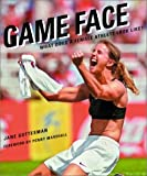 img - for Game Face: What Does a Female Athlete Look Like? book / textbook / text book