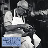 img - for Making Boots, Shoes and Clogs (Crafts) book / textbook / text book