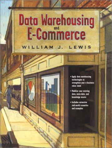 Data Warehousing and E-Commerce