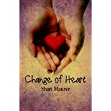 Change of Heart ~ Shari Maurer