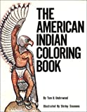The American Indian: Coloring Book (Coloring Books)
