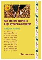 Das Restless Legs Syndrom besiegen