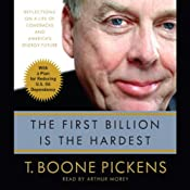 The First Billion Is the Hardest | [T. Boone Pickens]