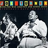 echange, troc Joe Turner - Everyday I have the blues