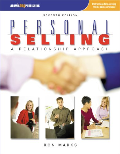 Personal Selling:  A Relationship Approach, 7e