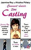 echange, troc Jasmine Roy, Nicolas Pélacy - Comment réussir son casting