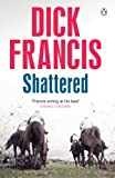 Shattered Dick Francis