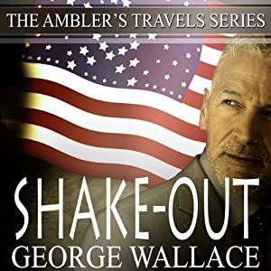 Shake-Out: Ambler's Travels, Volume 4 | [George Wallace]