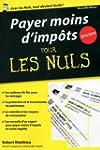 Payer moins d'imp�ts 2015-2016 Pour l...