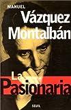 La Pasionaria (2020281813) by Manuel Vazquez Montalban