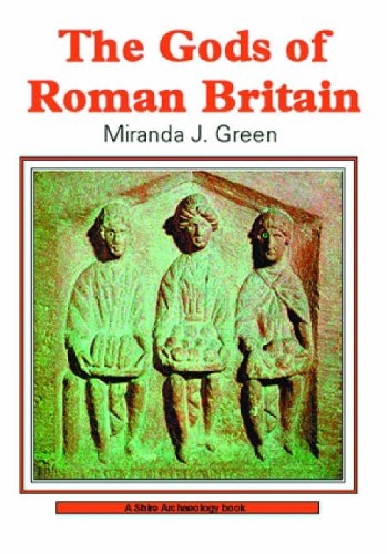 The Gods of Roman Britain (Shire Archaeology Series)