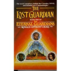 The Lost Guardians (Eternal Guardians) by Ronald Anthony Cross