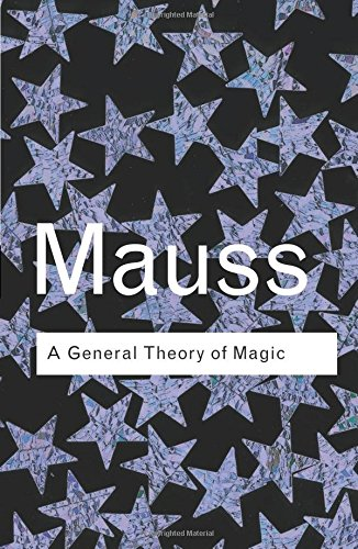 RC Series Bundle: A General Theory of Magic (Routledge Classics)