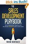 The Sales Development Playbook: Build...