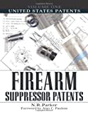 img - for United States Patents (Firearm Suppressor Patents) book / textbook / text book
