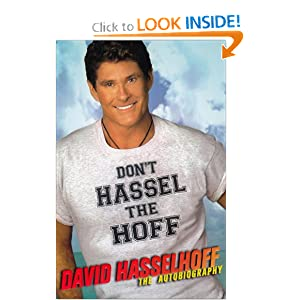 Don't Hassel the Hoff: The Autobiography (US Version)