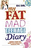My Fat, Mad Teenage Diary