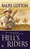 Hell's Riders (0451211863) by Cotton, Ralph