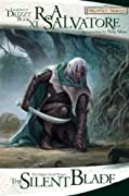 The Silent Blade: The Legend of Drizzt, Book XI by R.A. Salvatore cover image