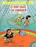 """Afficher """"Marsupilami n° 15 C'est quoi ce cirque !?"""""""