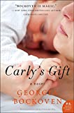 Carly's Gift: A Novel (P.S.)