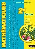 MATHEMATIQUES 2E BAC PRO E 09