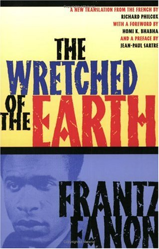 The Wretched of the Earth Free Book Notes, Summaries, Cliff Notes and Analysis