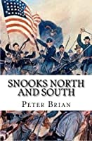 SNOOKS North and South: 1861-1863