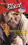 L.A. Confidential (Sexy City Nights) (Harlequin Blaze) (0373790201) by Kenner, Julie