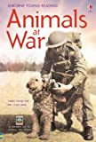 Isabel George Animals at War: In Association with the Imperial War Museum (Young Reading (Series 3))