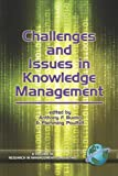 Challenges and Issues in Knowledge Management (PB) (Research in Management Consulting)