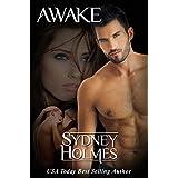 Awake (Awakening Book 2) ~ Sydney Holmes