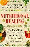 img - for The Complete Illustrated Guide to Nutritional Healing: A Practical Approach to Nutrition for Healthy Living (Complete Illustrated Guide Series) book / textbook / text book