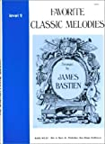 Favorite Classic Melodies, Level 2(The Bastien Piano Library)