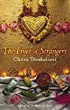 Lives Of Strangers (0349119457) by Chitra Divakaruni