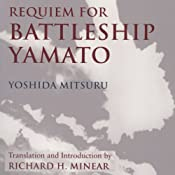 Requiem for Battleship Yamato | [Yoshida Mitsuru, Richard Minear (translator)]