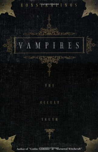 Vampires: The Occult Truth (Llewellyn Truth about)