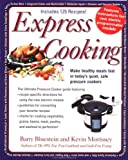 img - for Express Cooking: Make Healthy Meals Fast in Today's Quiet, Safe Pressure Cookers book / textbook / text book