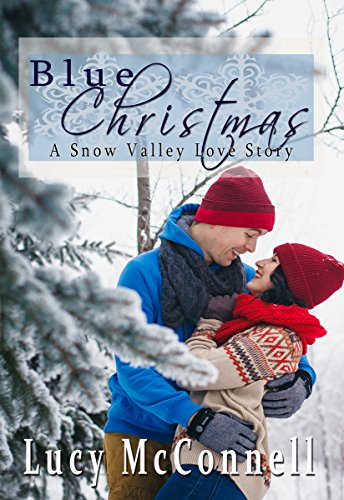 Blue Christmas: A Snow Valley Christmas Romance by Lucy Mcconnell ebook deal